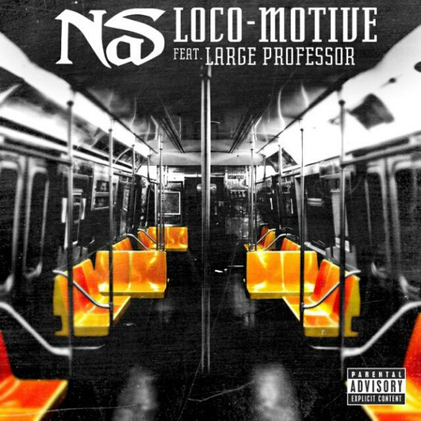 Nas Ft. Large Professor   Loco Motive (Single Cover)